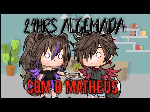 24hrs Algemada Com O Matheus《Prih Wolf》(GL)