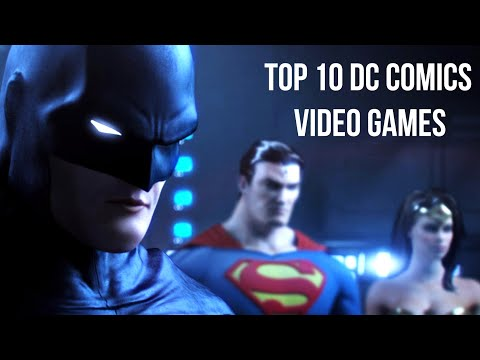 Top 10 DC Comics Video Games
