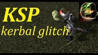 KSP kerbal glitch