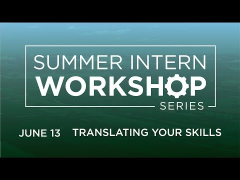 Intern Professional Development Workshop Series: Translating Your Skills