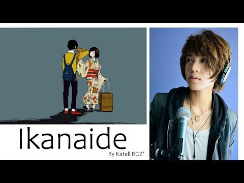 Don't go / Ikanaide (いかないで) -【KatRoz'】