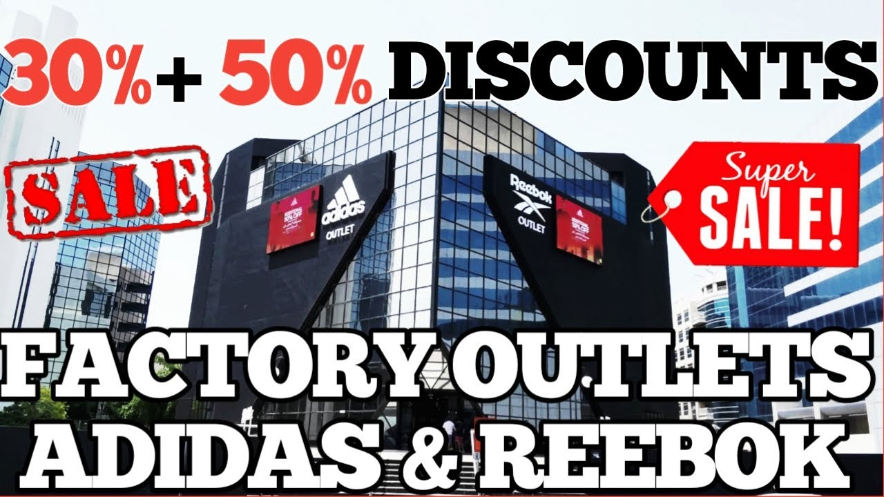 pacífico Por ahí capital  FACTORY OUTLET ADIDAS AND REEBOK STORE (BURJUMAN) - YouTube