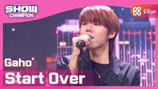 Download [Show Champion] [K-DRAMA OST] 가호 - 시작 (Gaho - Start Over) l EP.370