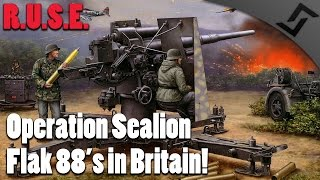 R.U.S.E. - Operation Sealion - Flak 88