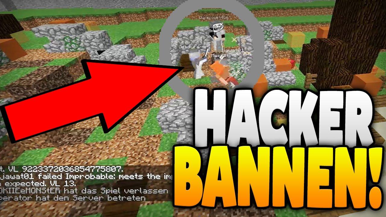 HACKER BANNEN Vom Minecraft Server YouTube - Minecraft spieler melden
