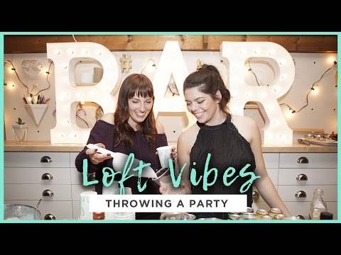 LOFT VIBES: THROWING AN EPIC PARTY