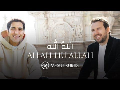 Mesut Kurtis – Allah Hu Allah ft. Raef