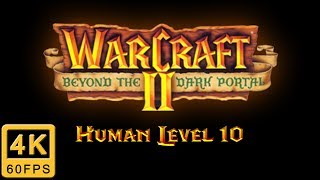 Warcraft II: Beyond the Dark Portal Walkthrough   Human Level 10