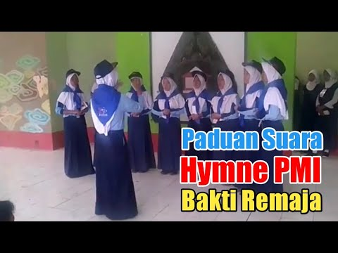 Paduan Suara Hymne PMI & Bakti Remaja