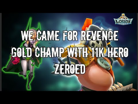 Lords Mobile - Gold CHAMP With 11k Heros ZEROED - REVENGE #1