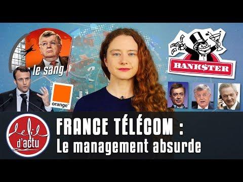 FRANCE TÉLÉCOM : LE MANAGEMENT ABSURDE