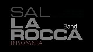 Sal La ROCCA Band 〜 INSOMNIA
