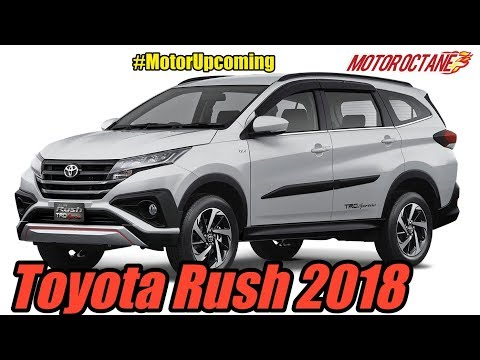 Toyota Rush 2018 - Coming to India | MotorOctane | MotorUpco