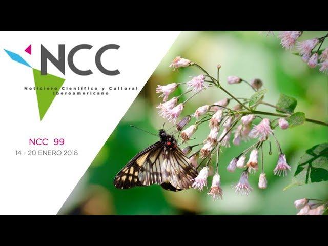 Noticiero Científico y Cultural Iberoamericano, emisión 99. 14 al 20 de enero 2019.