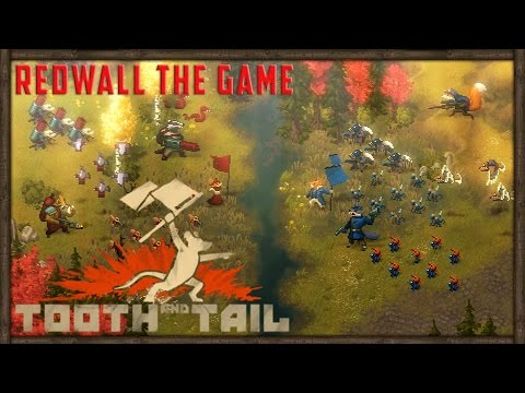 ANIMAL WARS, REDWALL THE GAME | Tooth & Tail Gameplay ft. Tokshen