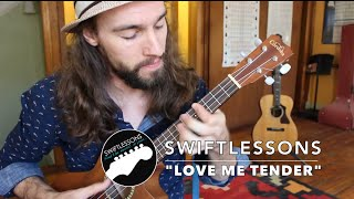 """Love Me Tender"" Ukulele Lesson - Elvis Presley"
