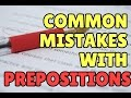 Common English Mistakes with Prepositions
