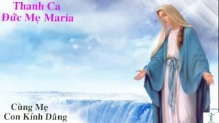 Cùng Mẹ Con Kính Dâng l Marian Songs