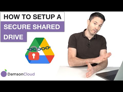 How to Setup a Secure Shared Drive - Google Drive Training - Data Protection