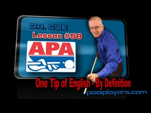 Dr. Cue Pool Lesson #58: One tip of English - (By Definition)!