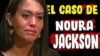 El increible caso de Noura Jackson