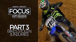 FOCUS | Coty Schock - Part 3: Bikes Stolen & Injuries