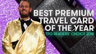 Best Credit Cards For Travel 2018 with Brian Kelly | The Points Guy Readers' Choice