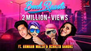 Beech Raaste Music Video | Armaan Malik & Nikhita Gandhi