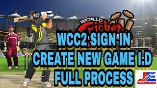 WCC2 How to Sign in ? Create google play i.d . full process