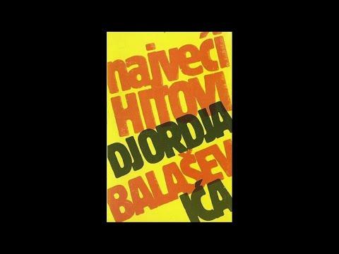Djordje Balasevic - Najveci hitovi Djordja Balasevica - (Audio 1986) HD