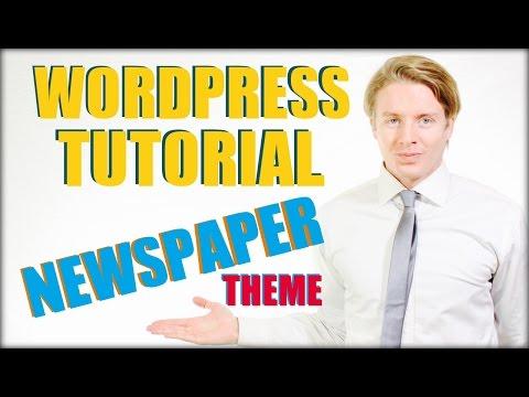 Wordpress Tutorial For Beginners Step by Step: Newspaper Theme Tutorial 2016