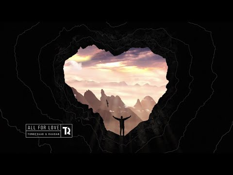 All For Love (KR1SH & T00N Remix) - Tungevaag & Raaban