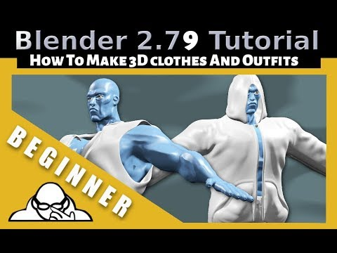 How To Make 3D Clothes and Outfits In Blender 2.79