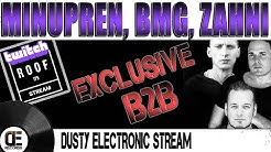 Dusty Electronic Stream - Minupren, BMG, Zahni - Exclusive B2B Mix - Roof 175 - 02.05.2020