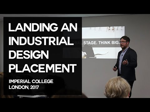 Landing an Industrial Design placement | Nick Chubb | Imperial College London 2017