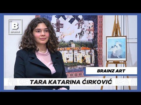 Brainz Art - Tara Katarina Ćirković