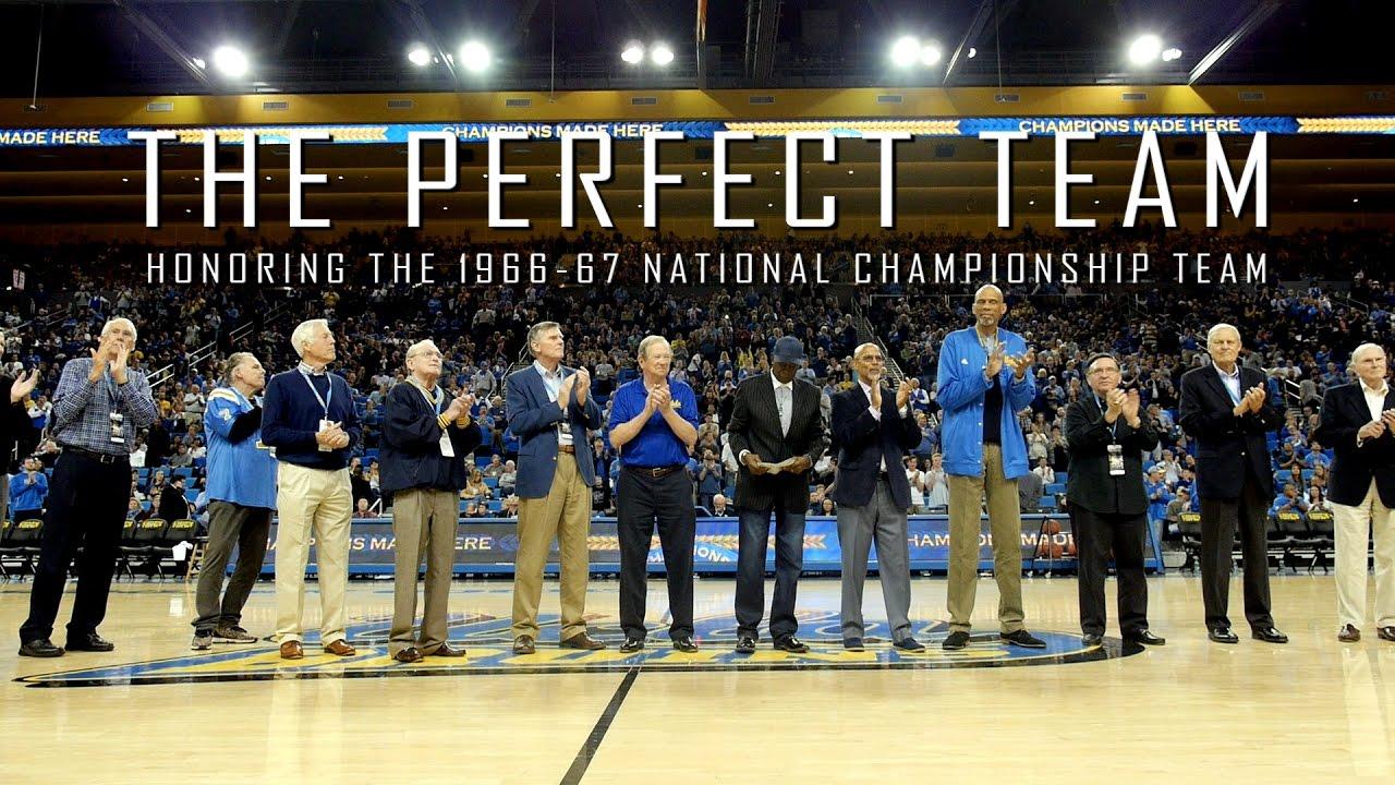 The Perfect Team Honoring 1966 67 National Championship UCLA Athletics