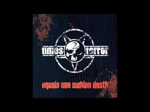 2 Times Terror - Equals One Sudden Death (Full Album)