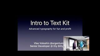 Vlas Voloshin - Intro to Text Kit: advanced typography for fun and profit