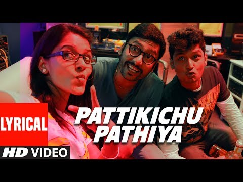 Pattikichu Pathiya Lyrical Video Song | Kee Tamil Movie | Jiiva,Nikki Galrani,Anaika Soti,Rj Balaji