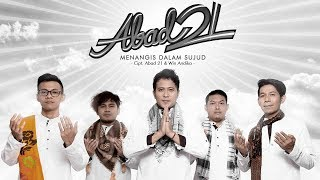 Abad 21 - Menangis Dalam Sujud (Official Radio Release)