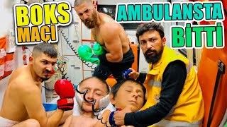 BOX MAÇI AMBULANSTA BİTTİ