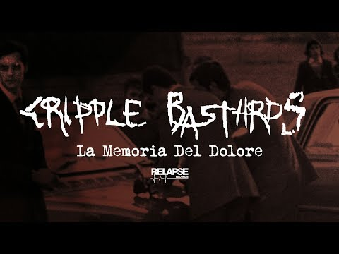 CRIPPLE BASTARDS - La Memoria Del Dolore (Official Audio) Mp3