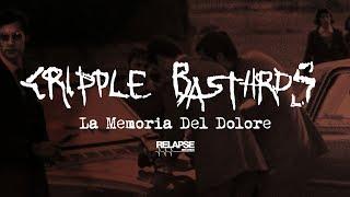 CRIPPLE BASTARDS - La Memoria Del Dolore (Official Audio)