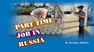 Part Time Job for International Students In Russia  With English Subtitles   Vlog no -11 