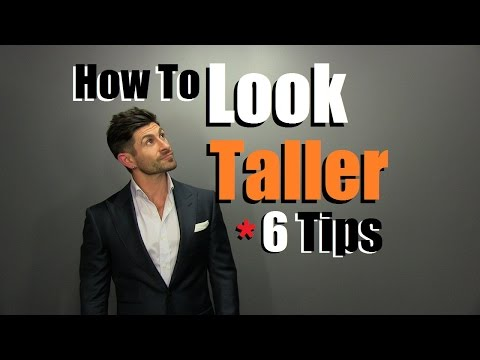 how-to-look-taller-|-6-style-tips-to-appear-taller-than-you-are