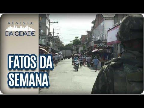Intervenção Federal No Rio De Janeiro - Revista Da Cidade (20/02/2018)