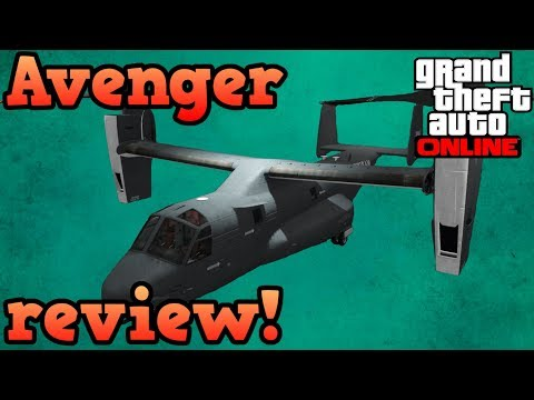 Avenger review! - GTA Online guides