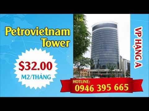 VĂN PHÒNG HẠNG A CHO THUÊ PETROVIETNAM TOWER