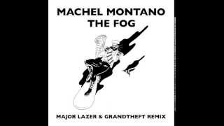 Machel Montano - The Fog (Major Lazer & Grandtheft Remix)